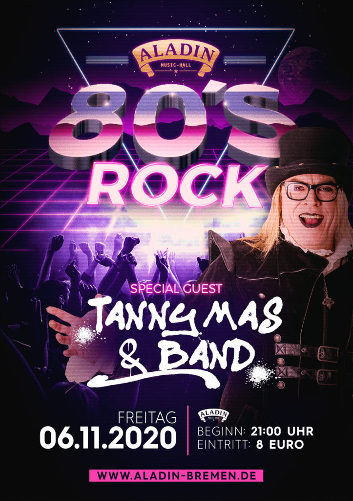 Tickets - 80´s Rock Flyer - Aladin Music Hall Bremen - Tanny Mas & Band